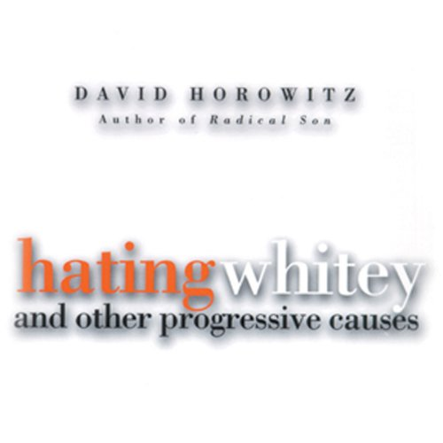 Hating Whitey and Other Progressive Causes  Audiolibri