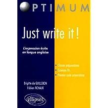 Just Write it ! L'expression écrite en langue anglaise pour les classes préparatoires
