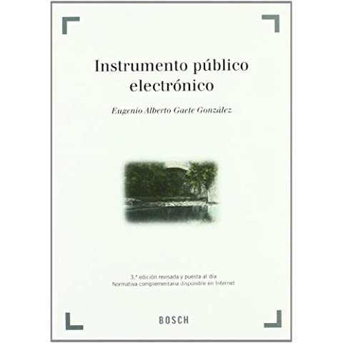 Instrumento público electrónico: 3ª edición revisada y puesta al día