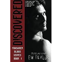 Discovered: Volume 1 (The Forsaken Blood Series)