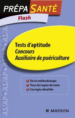 Flash Tests d'aptitude Concours Auxiliaire de puériculture par Grégoire BENOIST