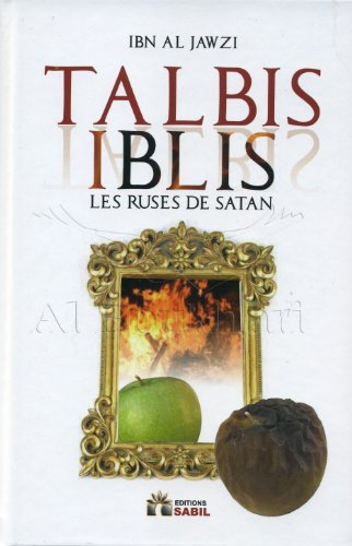 TALBIS IBLIS (LES RUSES DE SATAN)