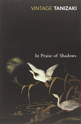 In Praise Of Shadows (Vintage Classics) by Junichiro Tanizaki (3-May-2001) Paperback