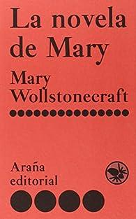 La novela de Mary par Mary Wollstonecraft