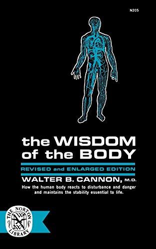 Wisdom Of The Body (E B Walters)