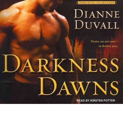 Darkness Dawns (Immortal Guardians #01) - IPS Duvall, Dianne ( Author ) Jul-25-2011 Compact Disc