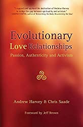 Evolutionary Love Relationships: Passion, Authenticity and Activism