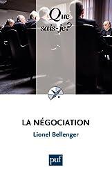 La négociation: « Que sais-je ? » n° 2187