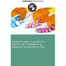 Libro de Máster Europeo en Auditoría y Gestión de la Calidad en la Industria Farmacéutica y Afín