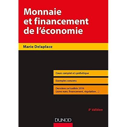 Monnaie et financement de l'économie - 5e éd.