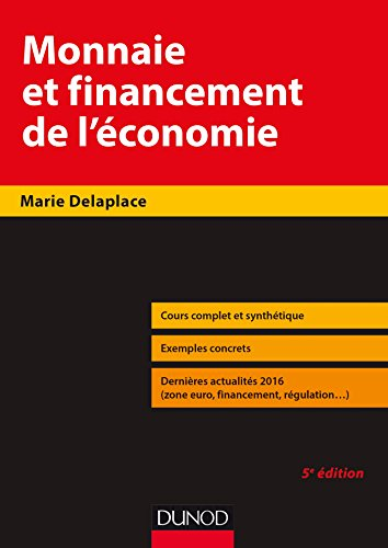 Monnaie et financement de l'économie - 5e éd. par Marie Delaplace