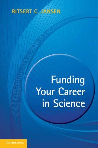 Funding Your Career in Science: From Research Idea To Personal Grant