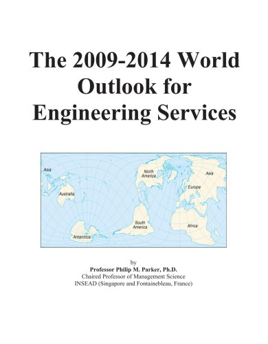 The 2009-2014 World Outlook for Engineering Services
