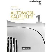 Automobilkaufleute - Neubearbeitung / Band 1: Lernfelder 1-4 - Arbeitsbuch mit englischen Lernsituationen und Onl.-Angebot