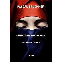 Un racisme imaginaire: La querelle de l'islamophobie