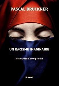 """Afficher """"Un racisme imaginaire"""""""
