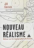 Nouveau réalisme - Retour sur les topographies du hasard