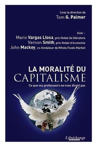 La Moralite du Capitalisme