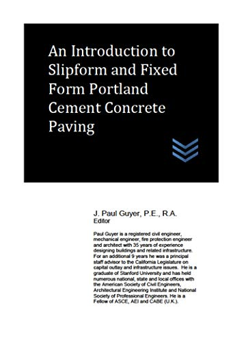 An Introduction to Slipform and Fixed Form Portland Cement Concrete Paving (English Edition)