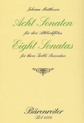 Acht Sonaten für 3 Altblockflöten op.1/3-10