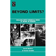 Beyond Limits?: Dealing With Chemical Risks at Work in Europe