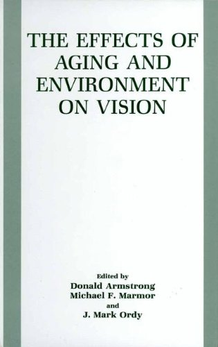 The Effects of Aging and Environment on Vision: International Symposium Proceedings