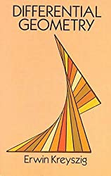 Differential Geometry (Dover Books on Mathematics) by Erwin Kreyszig (1991-06-01)