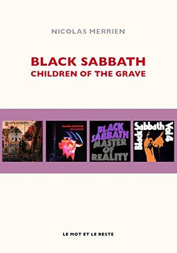 Black Sabbath : Children of the grave par From Le mot et le reste