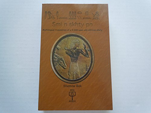 Smi n skhty pn. Multilingual translation of a 4,000-year-old-African story