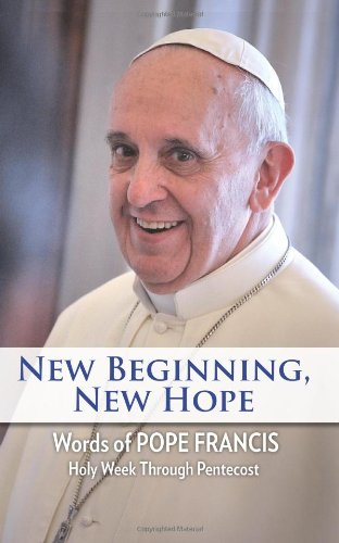 Books Collections New Beginning, New Hope: Words of Pope Francis