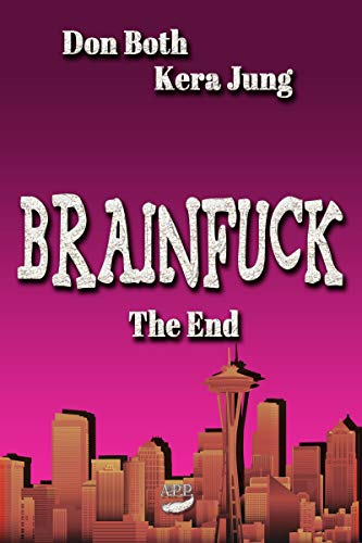 Brainfuck: The End (Passen Gesicht Zwei)