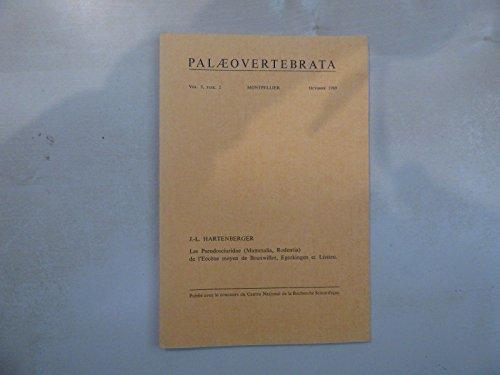 PALEONTOLOGIE: Les Pseudosciuridae ( Mammalia, Rodentia) de L'Eocène moyen, 1969