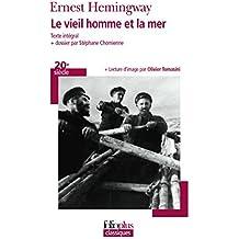 Le vieil homme et la mer by Ernest Hemingway (2007-01-11)