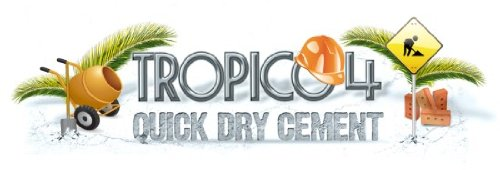 Tropico 4 QuickDryCement DLC