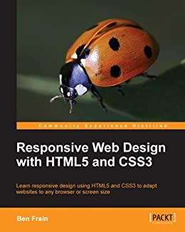 Responsive Web Design with HTML5 and CSS3 by [Frain, Ben]