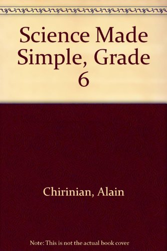 Science Made Simple, Grade 6