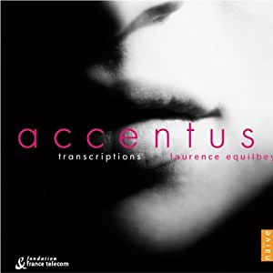 Transcriptions (Equilbey, Accentus) [Sacd/CD Hybrid]