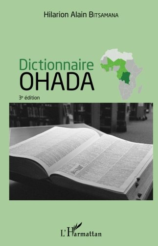 Dictionnaire OHADA par  Hilarion Alain Bitsamana