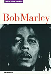 Bob Marley in His Own Words