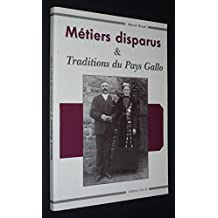 Métiers disparus et traditions du pays Gallo (Collection Les Cahiers du Brin d'ajonc)
