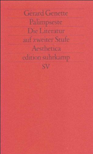 Palimpseste: Die Literatur auf zweiter Stufe (edition suhrkamp)