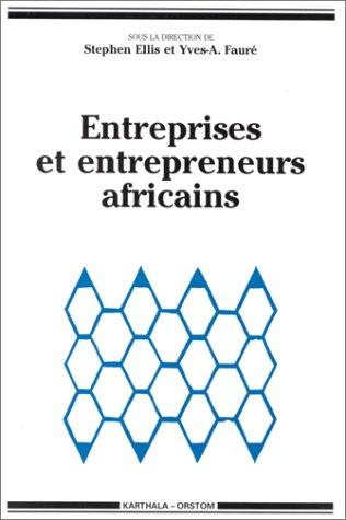 Entreprises et entrepreneurs africains par Collectif