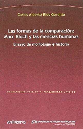 Descargar Libro Las formas de la comparación (Pensamiento Crítico / Pensamiento Utópico) de Carlos Alberto Ríos Gordillo