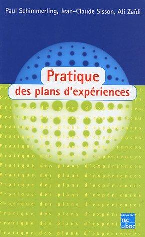 Pratique des plans d'expériences par Paul Schimmerling