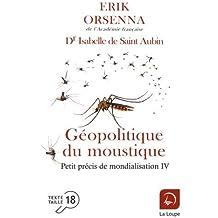 Géopolitique du moustique d'Erik Orsenna