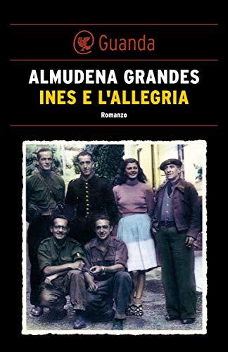 Inés e lallegria (Italian Edition) eBook: Almudena Grandes ...