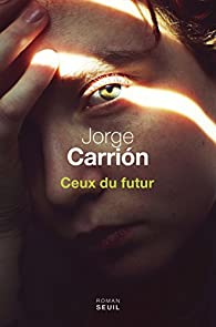 Ceux du futur par Carrion