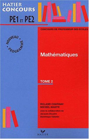 Préparation à l'épreuve de mathématiques du concours de professeur des écoles, tome 2