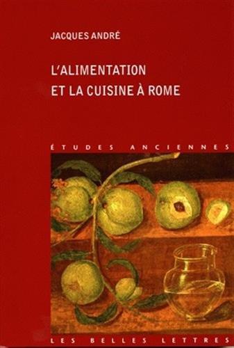 L Alimentation et la cuisine à Rome