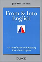 FROM AND INTO ENGLISH. An introduction to translating from and into English